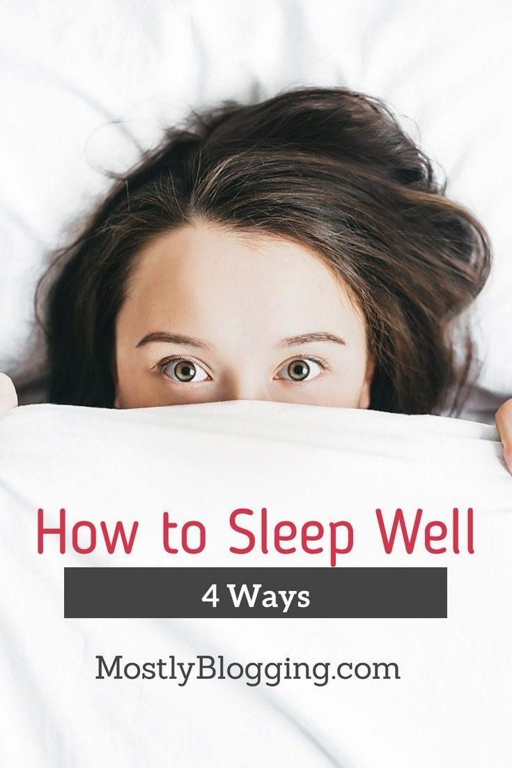 How to sleep well, 4 practical ways