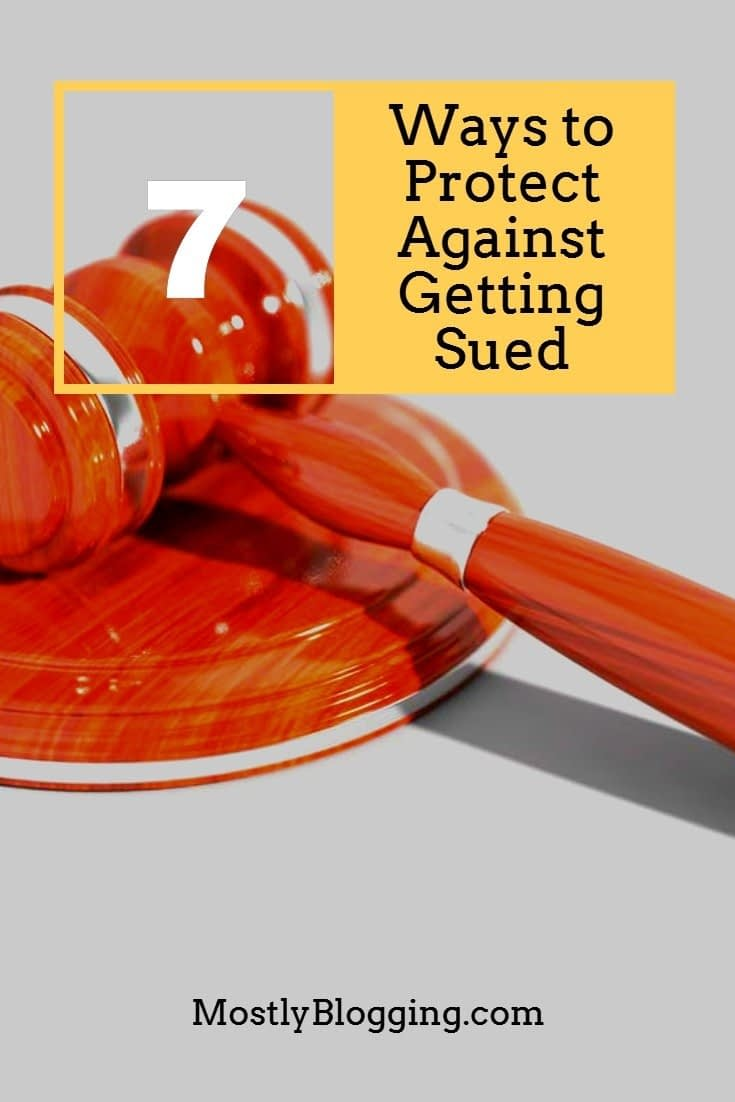 Ways to Protect Against Getting Sued