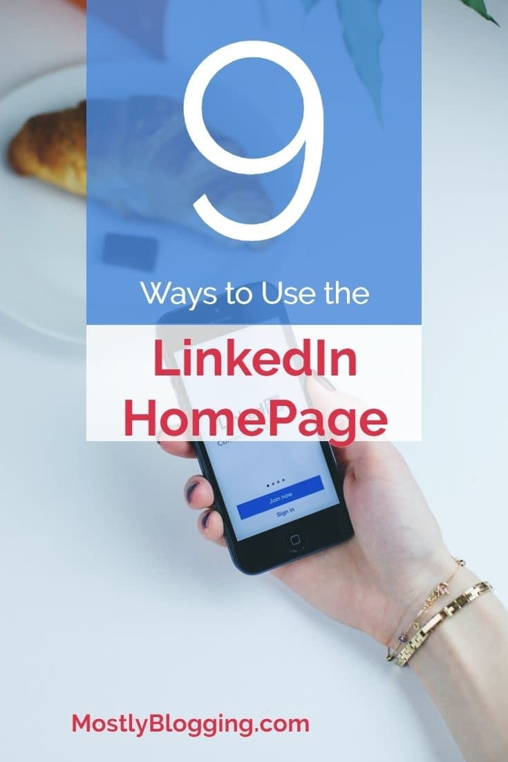 How to use the LinkedIn homepage to boost your brand and income.