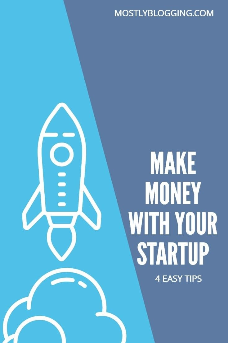 How to make money with your online startip, 4 business development strategies.