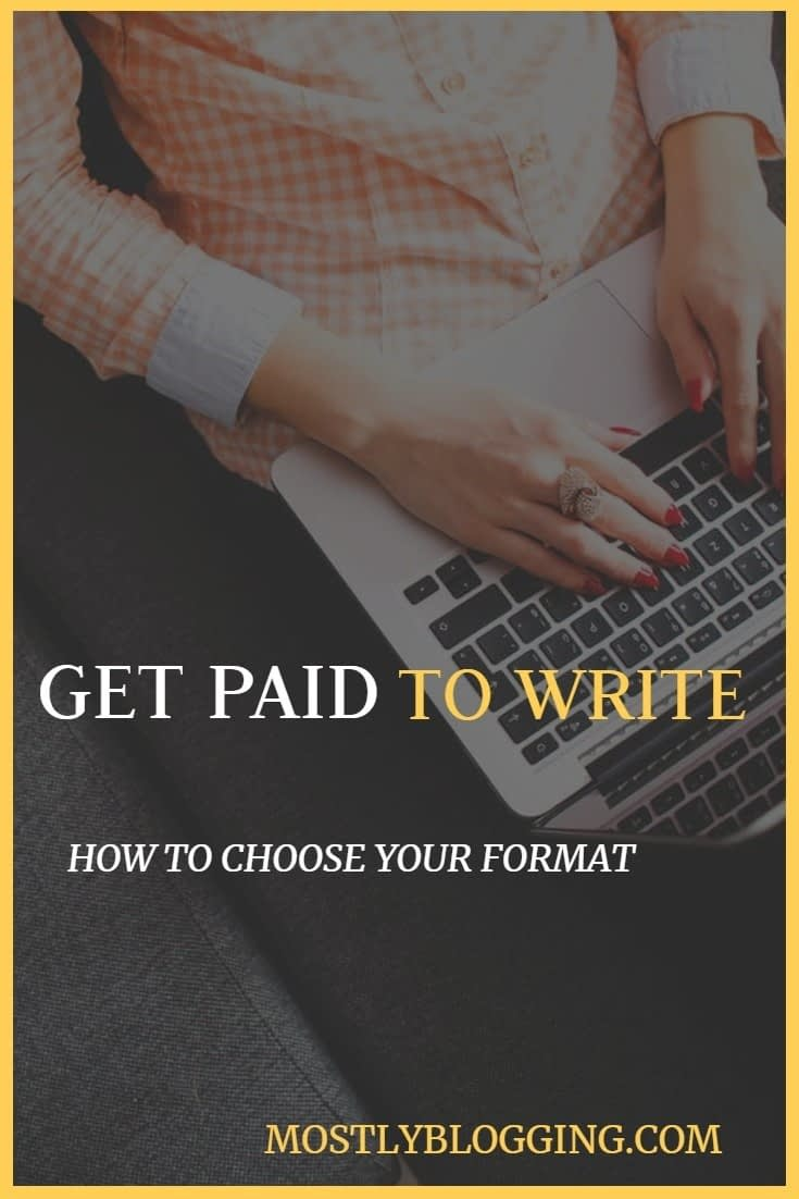 Get paid to write. How to choose your writing style