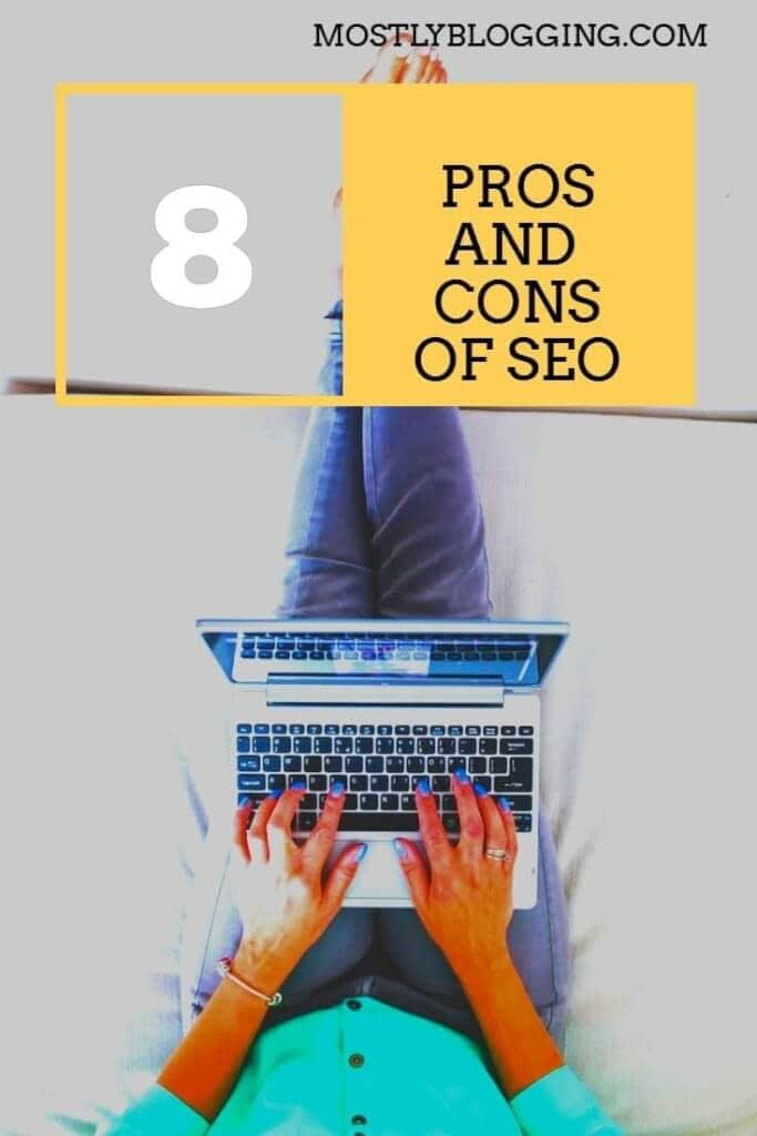 purpose of SEO and advantages and disadvantages of seo
