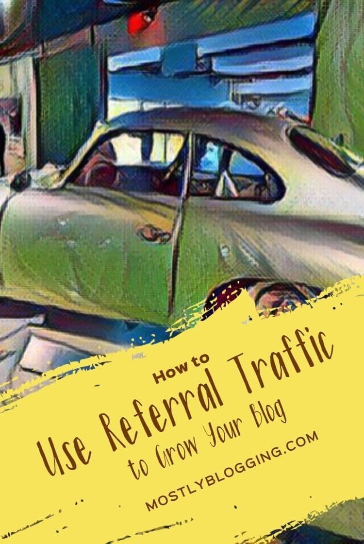 Use Referral Traffic to Grow Your Blog