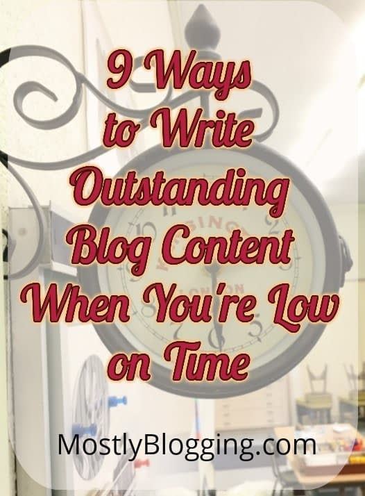 How to write blog posts when you're low on time #BloggingTips #Bloggers