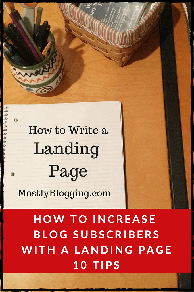How #bloggers can boost subscribers with effective landing pages