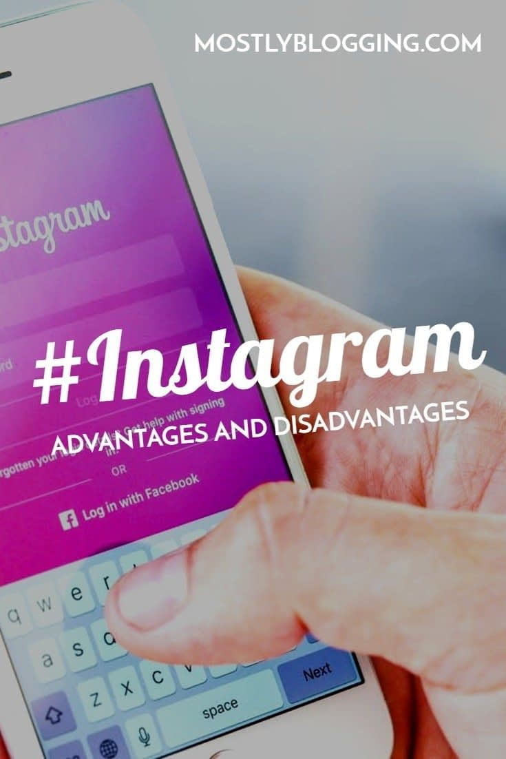 13 advantages and disadvantages of Instagram