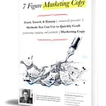 7 figure marketing copy