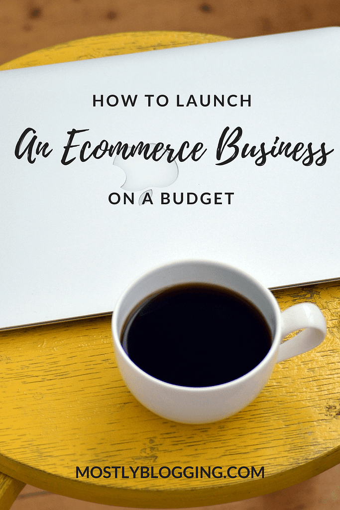 HOW TO Launch an ecommerce business