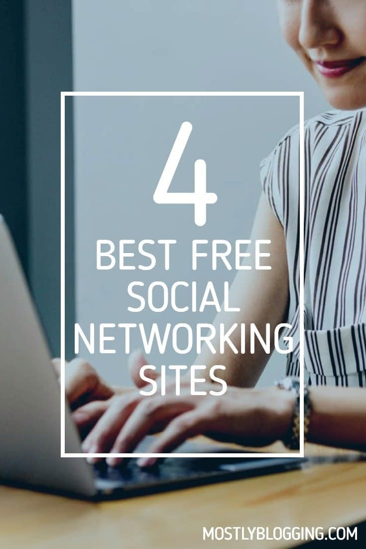 4 FREE SOCIAL NETWORKING SITES