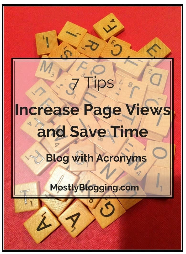 Blogging with acronyms saves you time and get you page views.