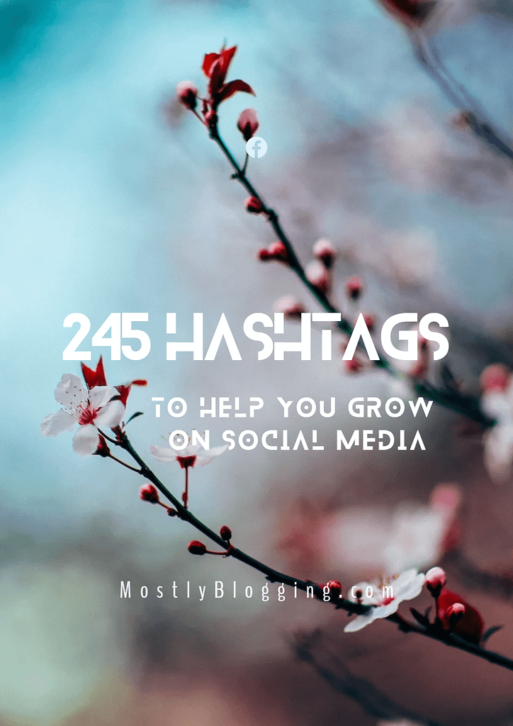 245 hashtags for bloggers and marketers