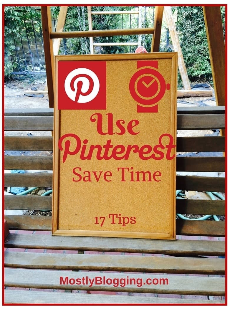 Pinterest helps bloggers save time.