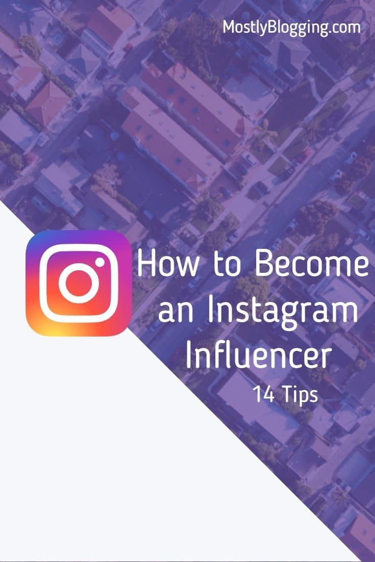 How to become an Instagram Influencer, 14 tips
