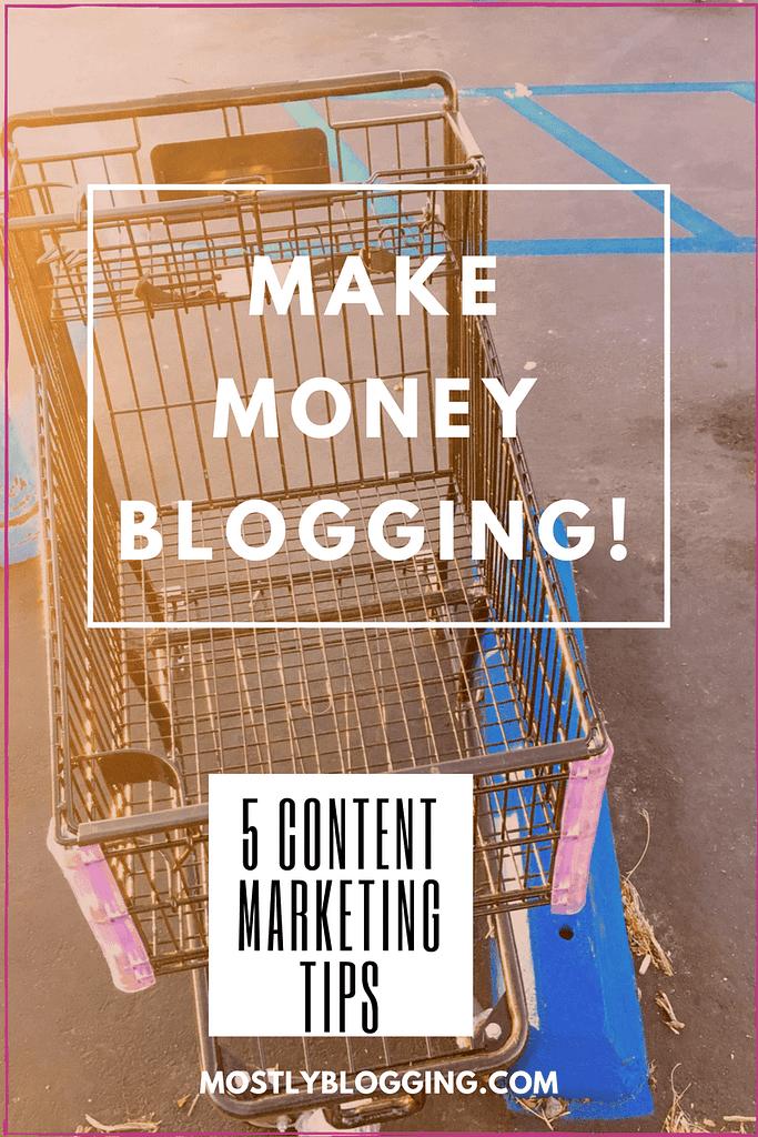 Make Money Blogging 5 #ContentMarketing Tips debunked