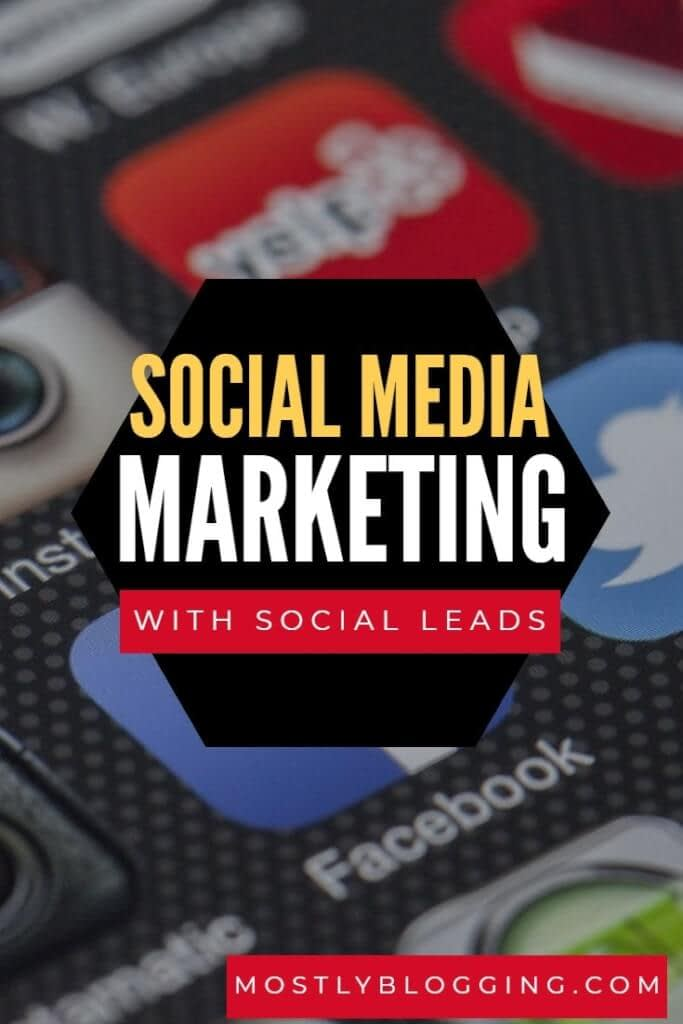 How to use Social Leads for Lead Generation to boost traffic and income in 2020