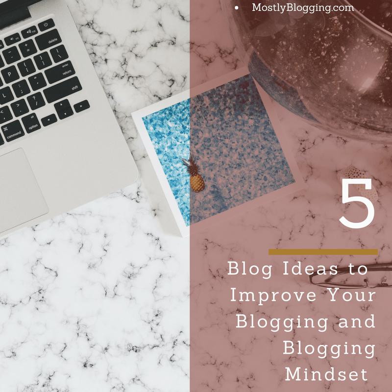 5 Blog Ideas