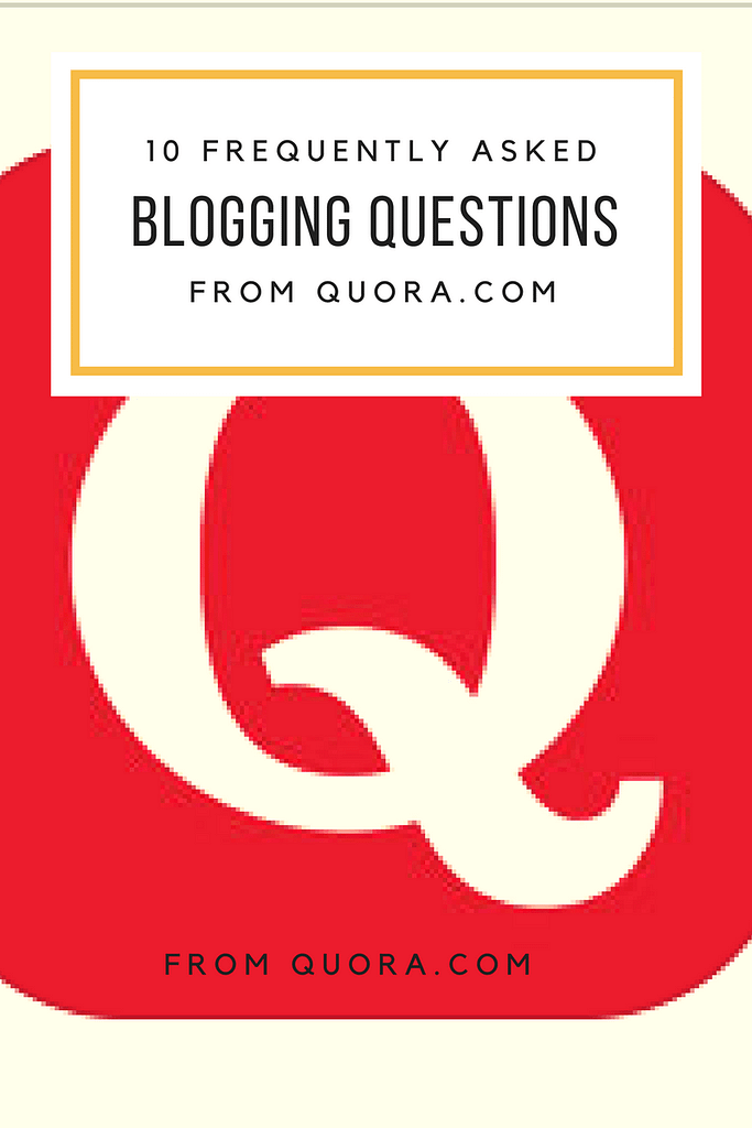 Best free blogging tips from Quora.com