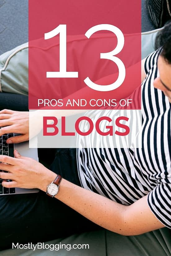 13 pros and cons of blogging