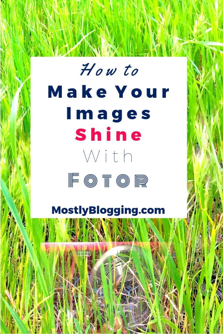 Fotor helps bloggers with photo-editing for free