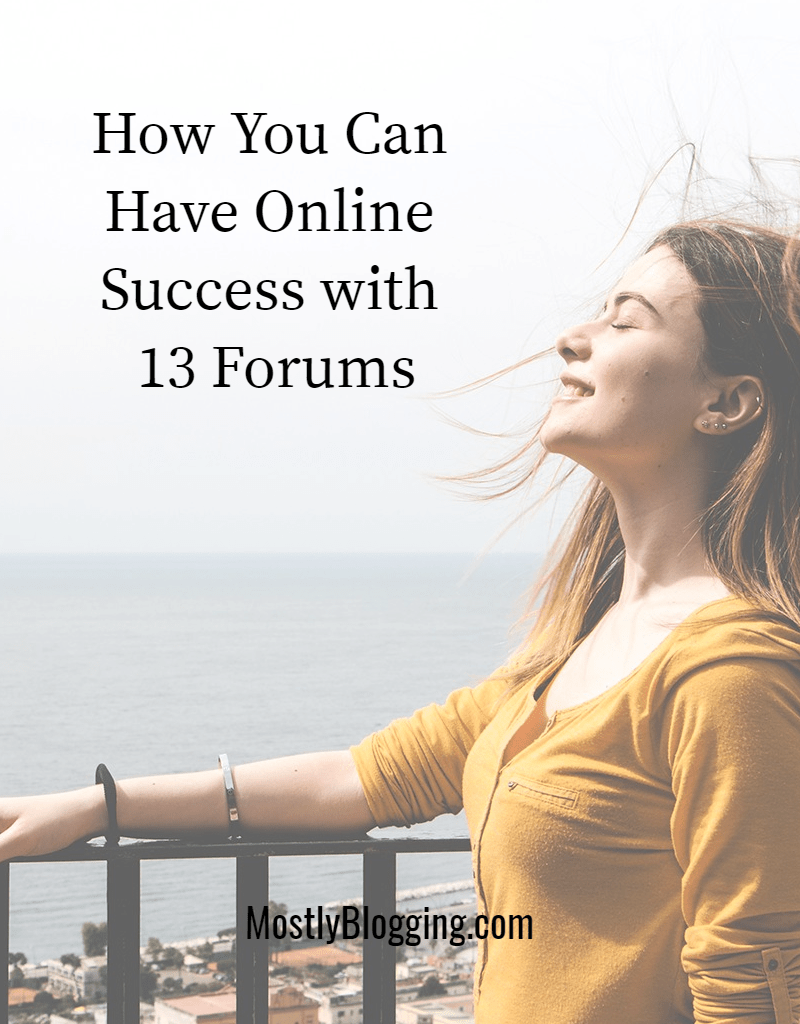 forum posting: 13 forums to make you more successful