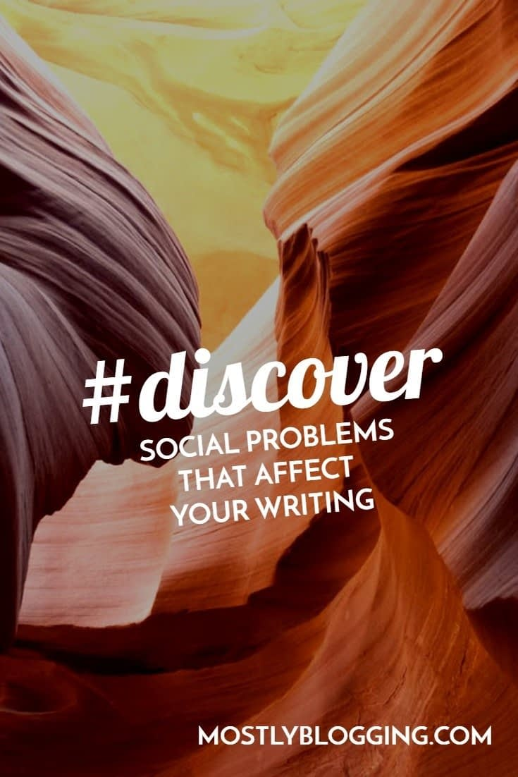 Do you know the social problems that affect your readers' perception of your writing?
