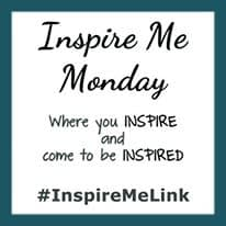 Inspire Me Monday Linky Party #282   Mostly Blogging