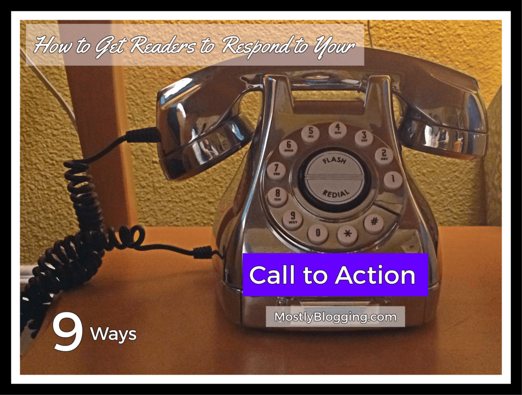 #Bloggers can get comments and subscribers with a Call to Action