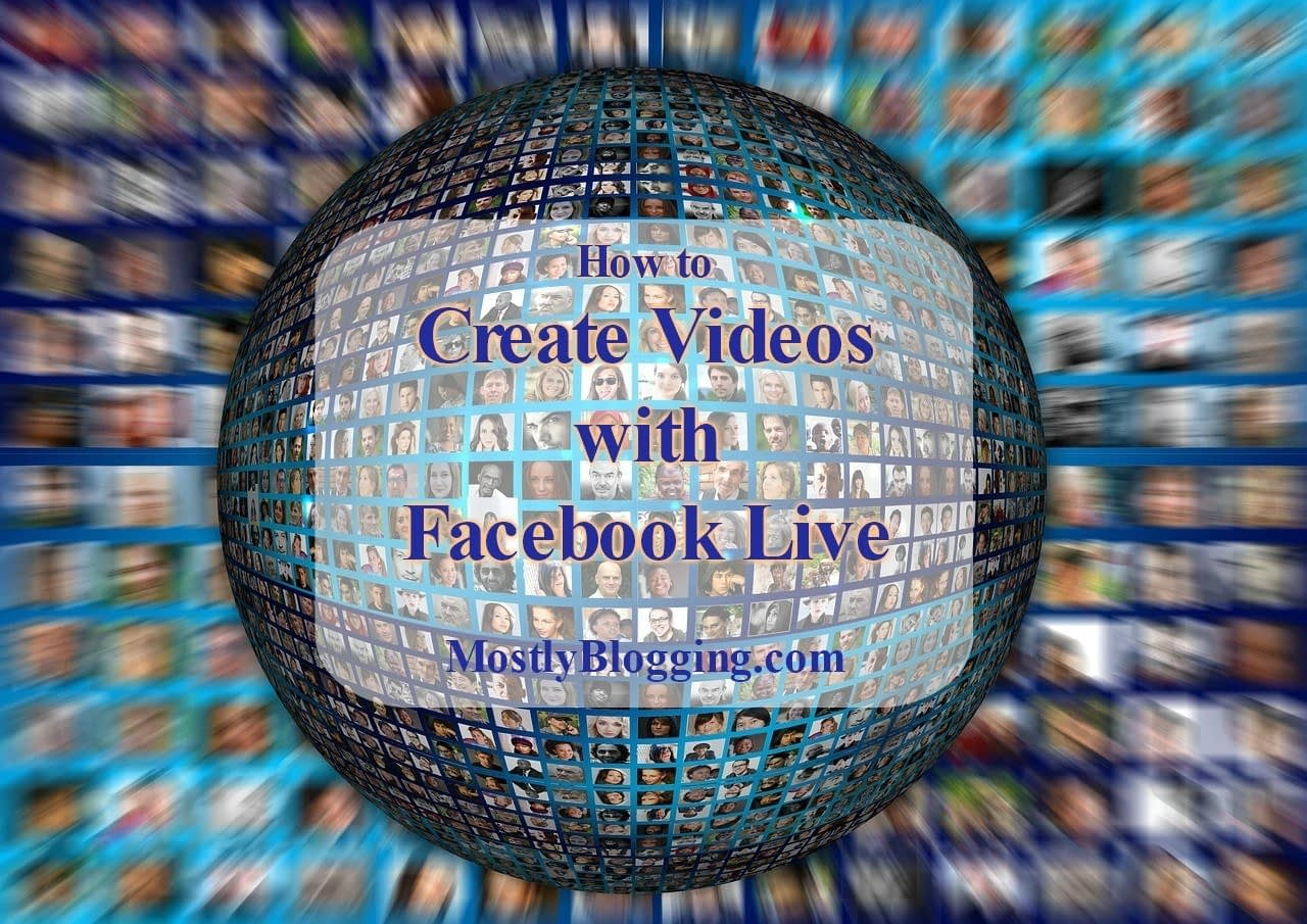 Facebook videos help bloggers share blogging tips