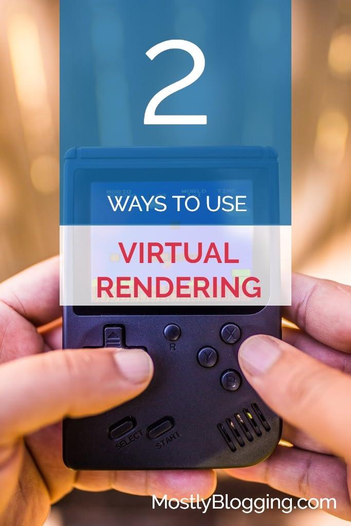 virtual rendering