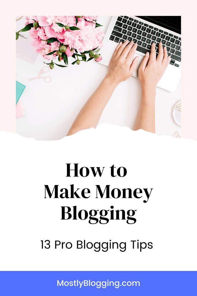 pro blogging tips