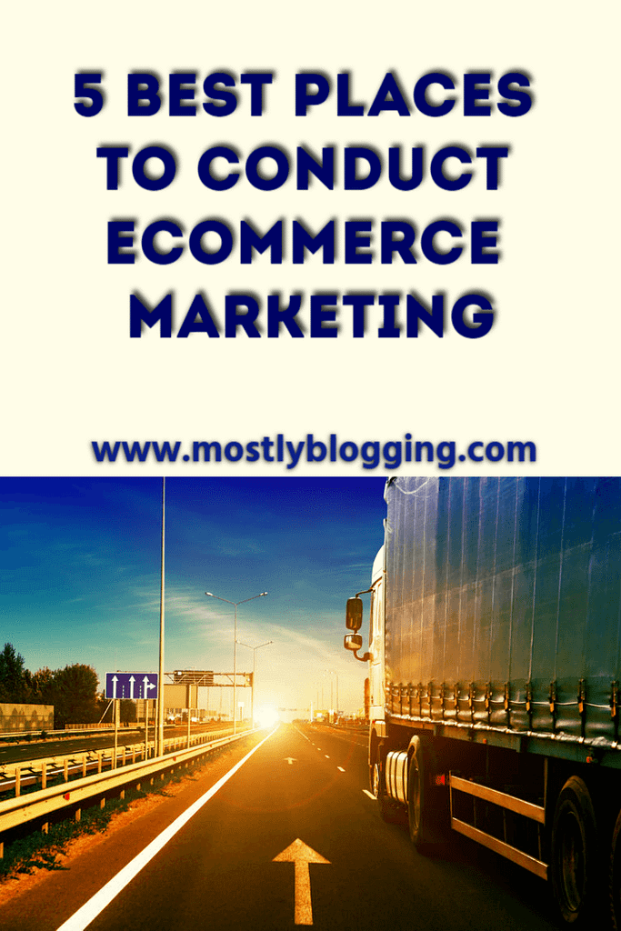 The 5 best places to do ecommerce marketing