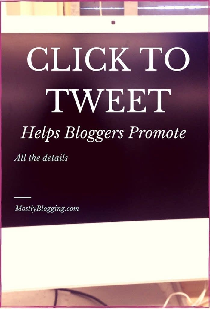Click to Tweet is a promotional tool for #bloggers