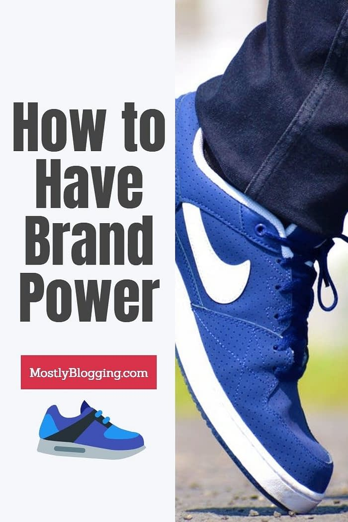 How to have brand power like 7 popular brands