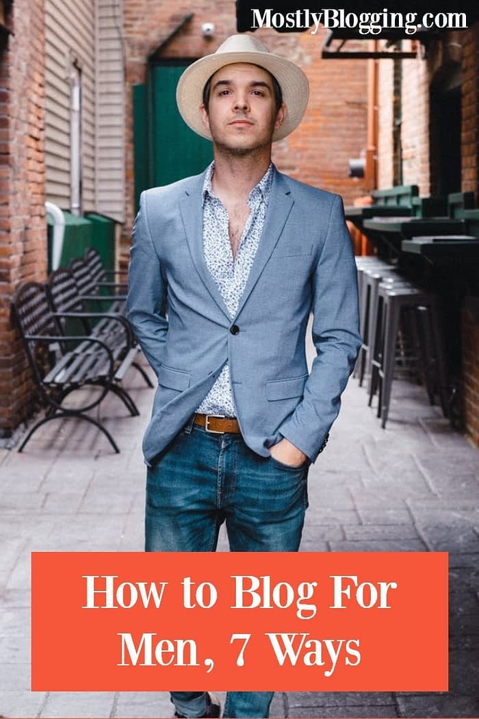 How to blog about man stuff
