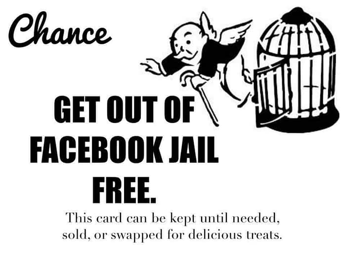 how to get out of Facebook Jail free card
