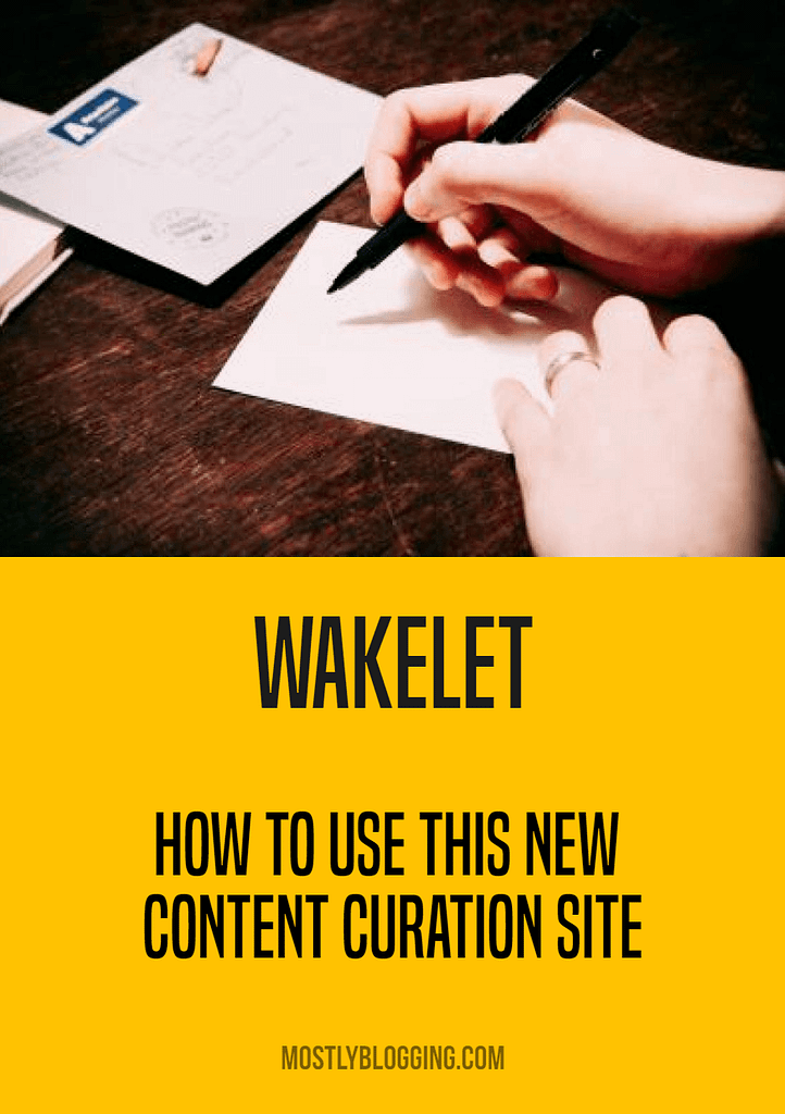 Wakelet, how to use this new content curation site