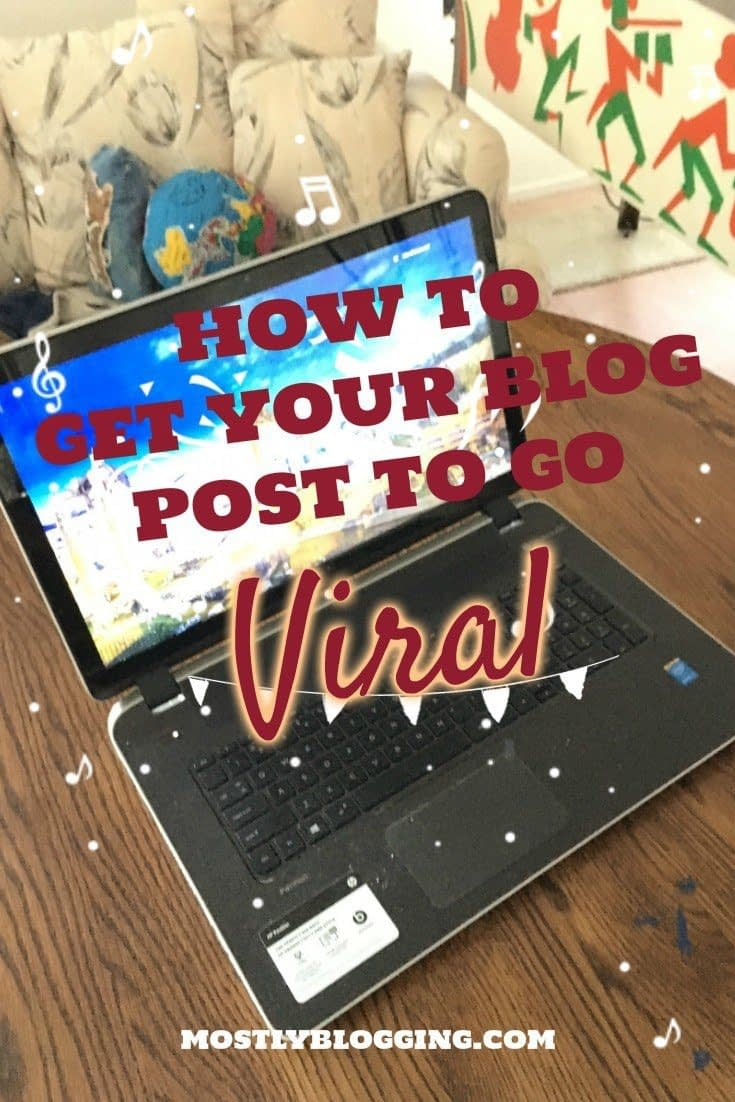#Bloggers can see a viral blog post with these #BloggingTips