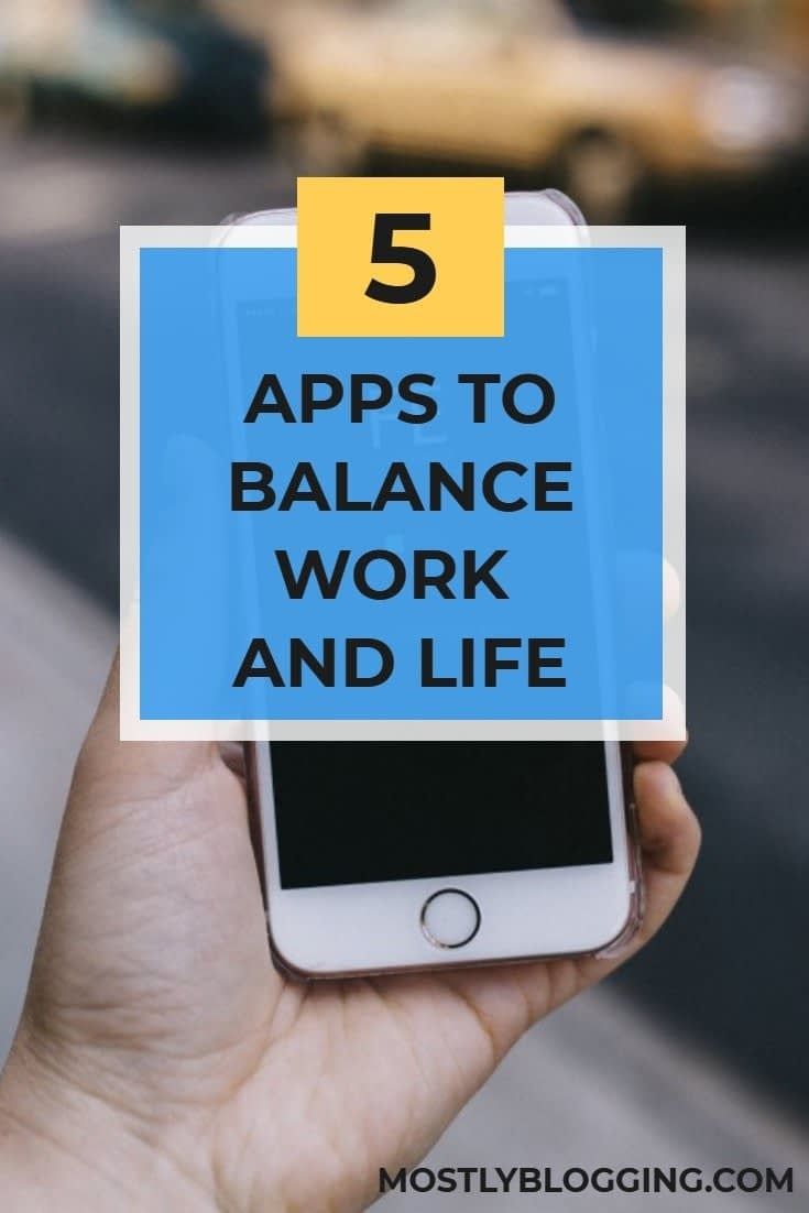 Work App: 5 apps to help you balance your work and personal life
