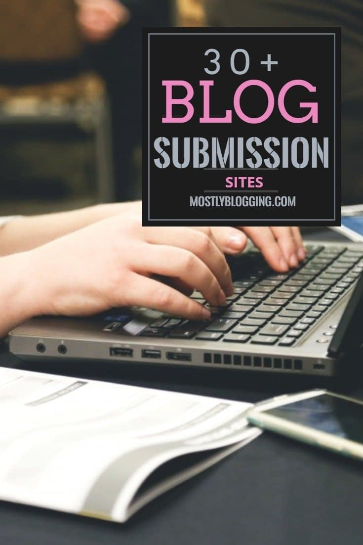 30+ MOSTLY-free blog submission sites