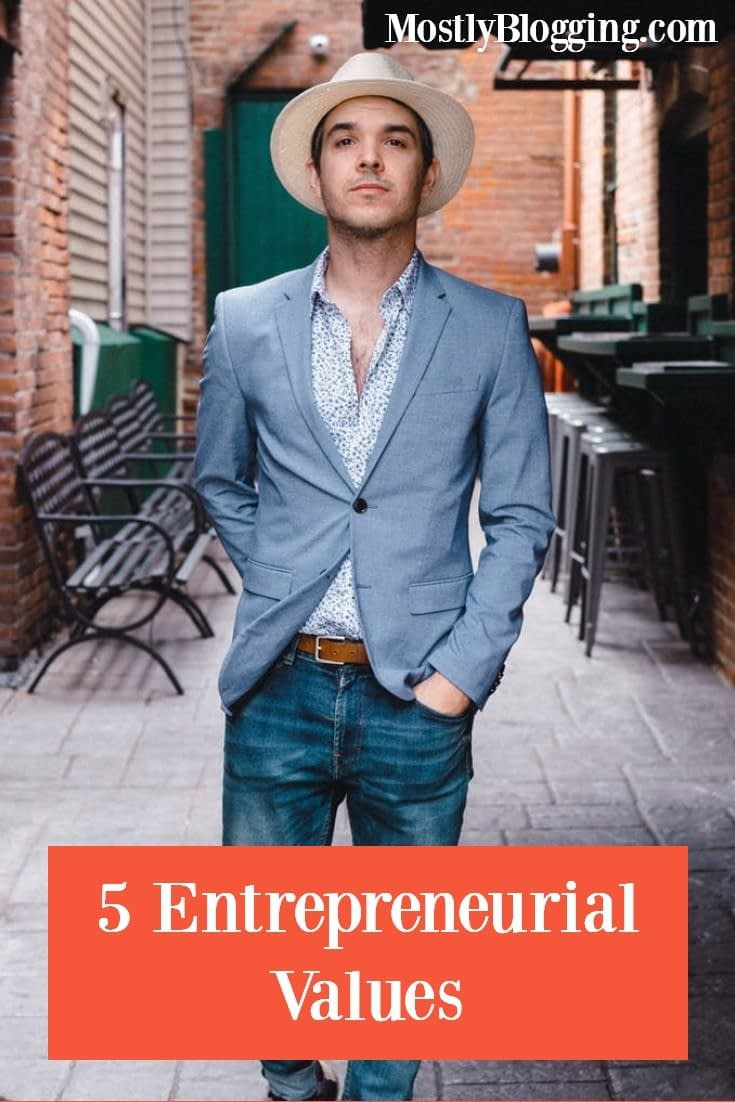 Do you have these 5 entrepreneurial values?
