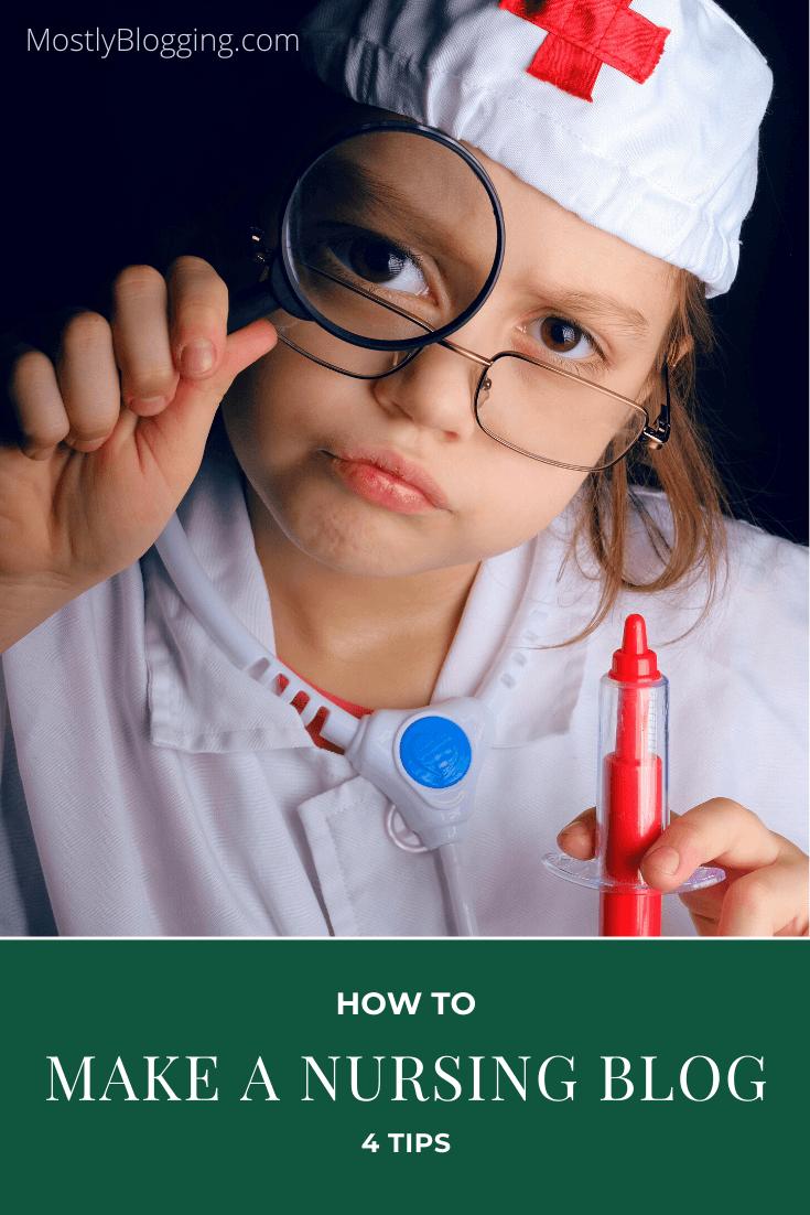 How to start a nursing blog, 4 tips