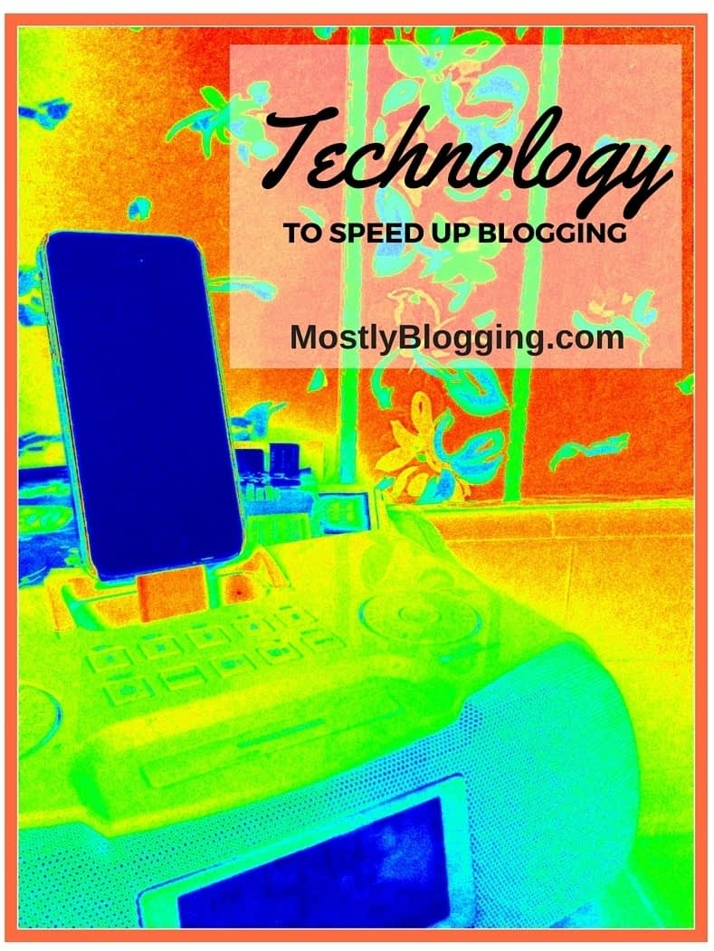 Technology for Bloggers