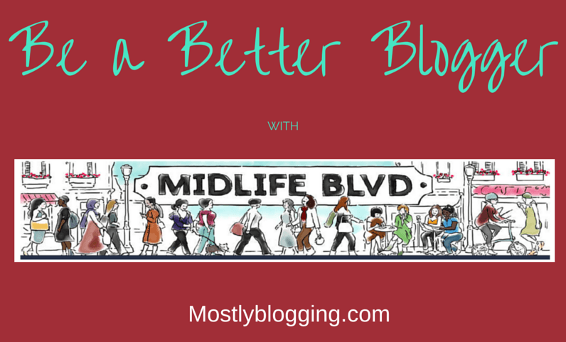 Midlife Boulevard is a wold-famous group bloggers should join.
