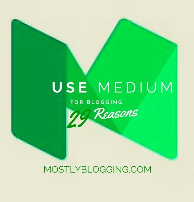 #Bloggers should use #Medium