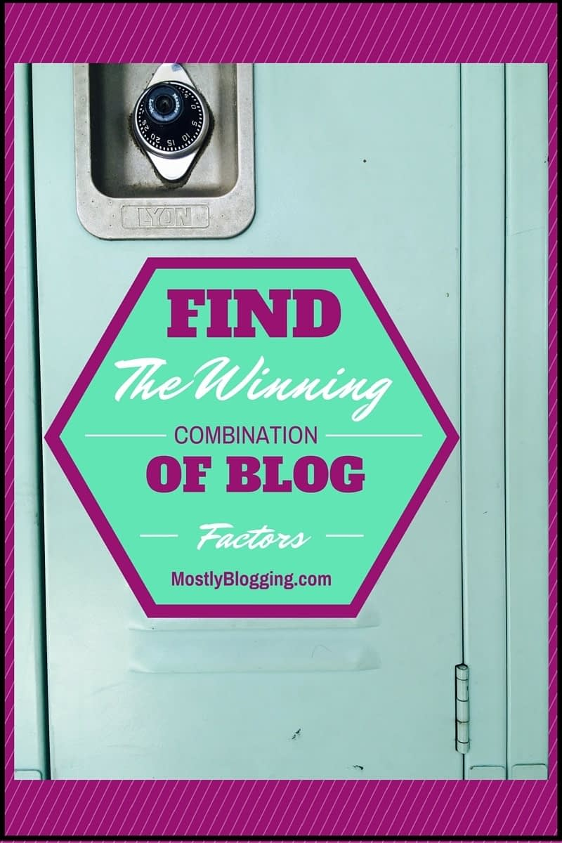 Bloggers can find the right combination of successful blog factors.