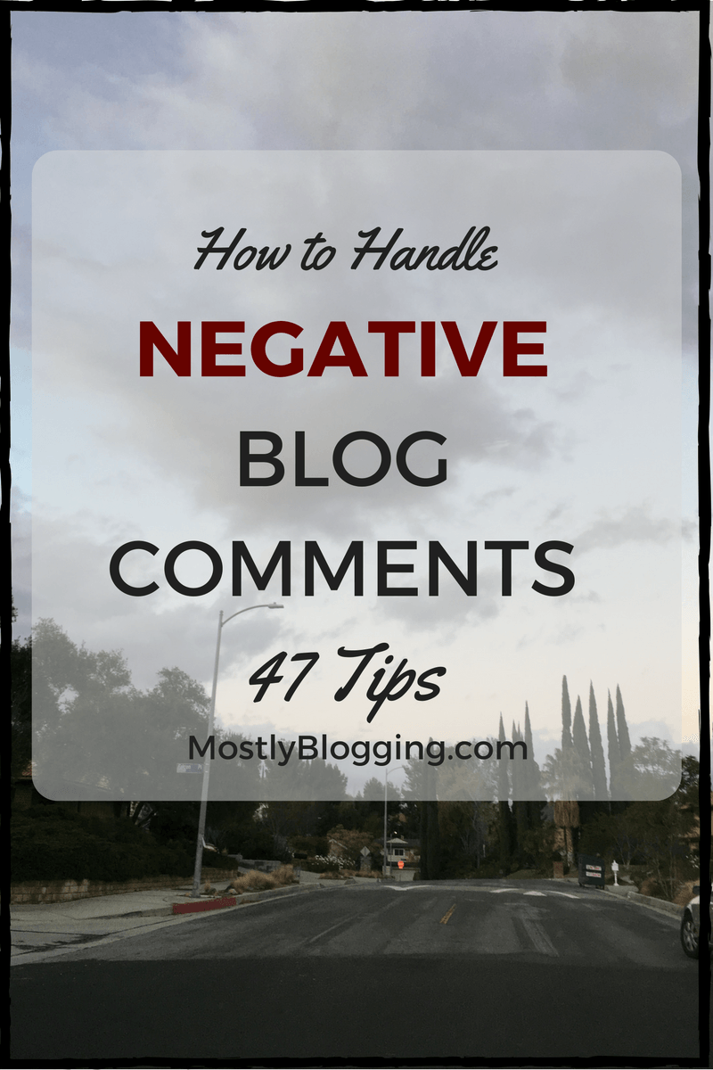 #Bloggers can deal with negative blog comments in 47 ways