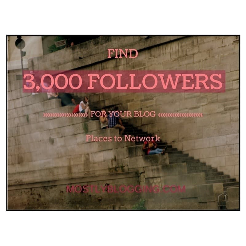 Where to find 3,000 blog followers