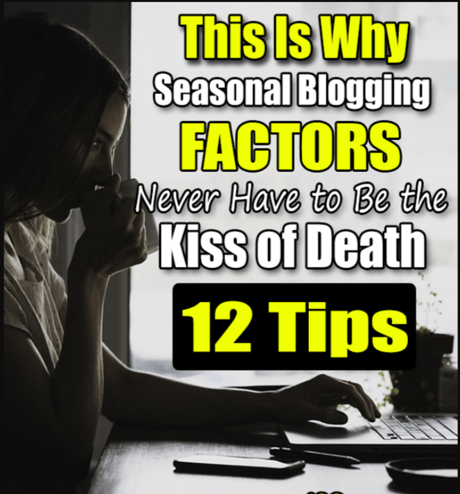Beginner Blogging Tips: Seasonal Blogging Factors